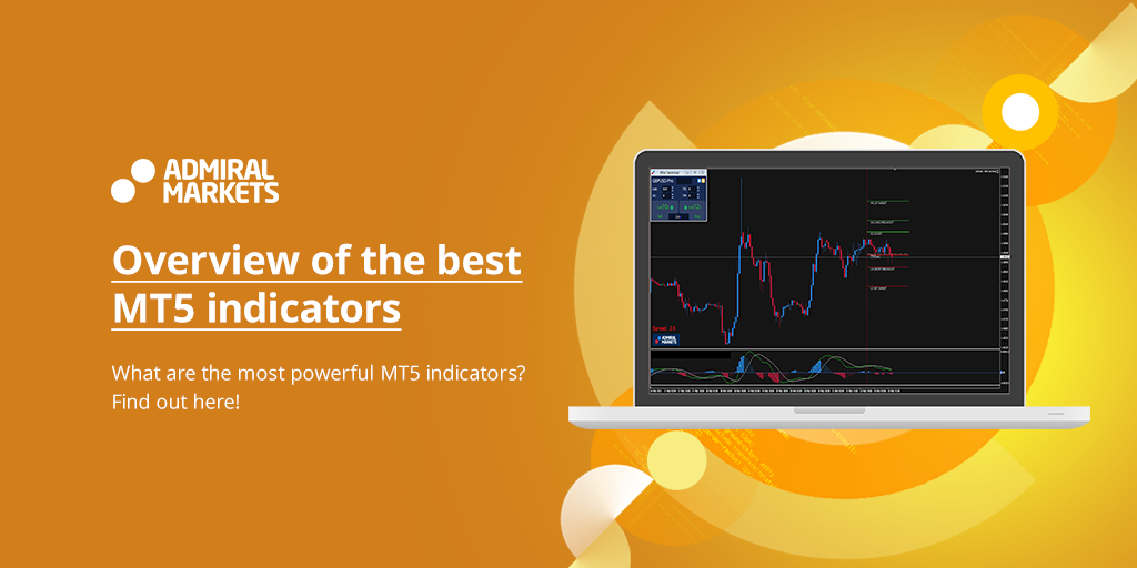 Overview of the best MT5 indicators