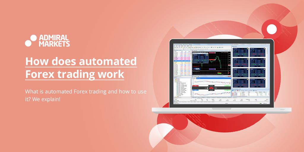 How automated Forex trading works