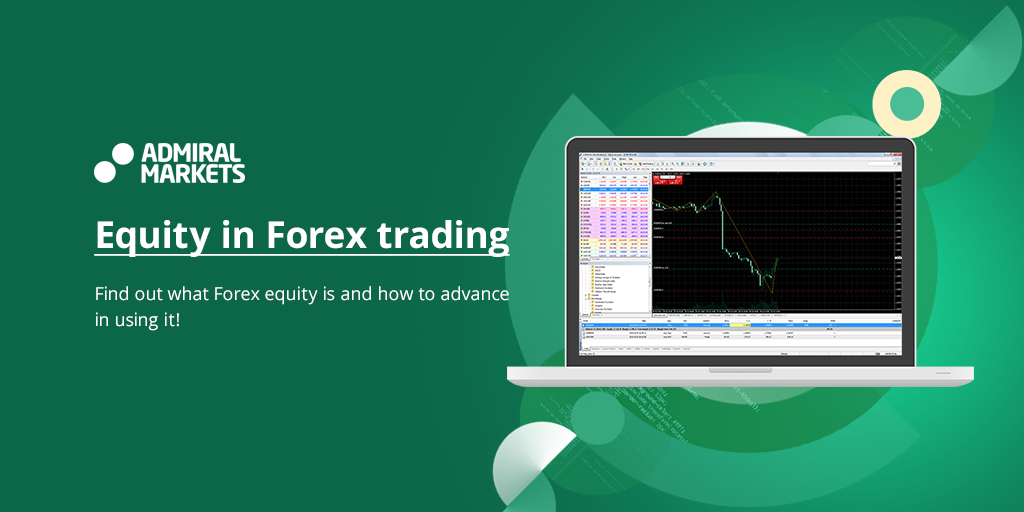 Forex what is equity