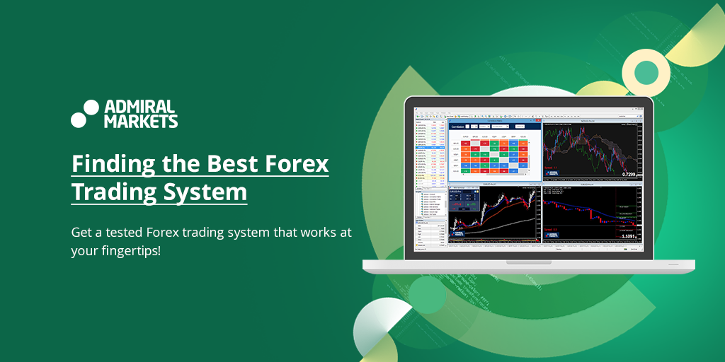 How to Find the Best Forex Trading System that Actually Works