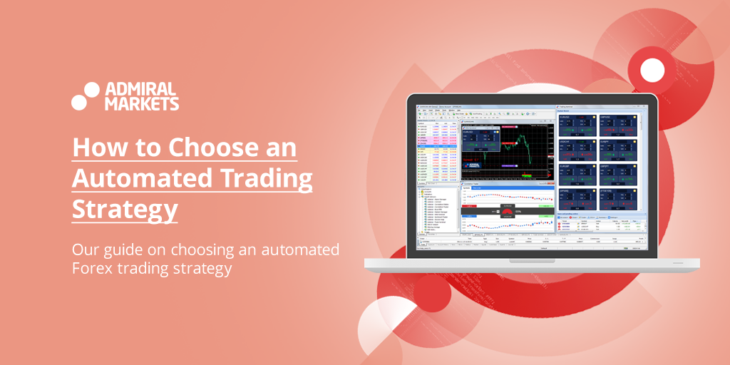 Choosing a Forex automated trading strategy