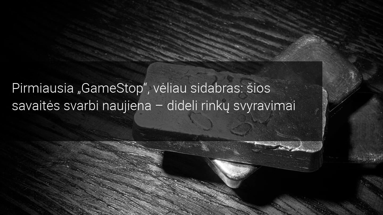"""Po susibūrimo dėl """"GameStop"""" akcijų """"Reddit"""" prekeivių akys nukrypo į sidabrą - LRT"""
