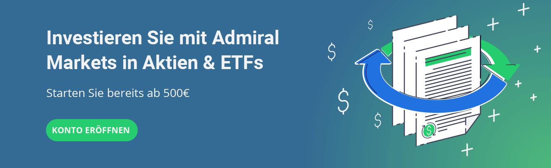 Mit Admiral.Invest in Aktien und ETFs investieren!