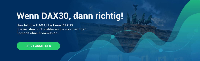 DAX kaufen? Handeln Sie lieber CFDs auf den Deutschen Leitindex beim DAX30 Spezialisten!
