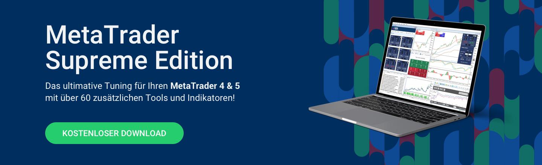 Erweitern Sie Ihren  MetaTrader um über 60 zusätzliche Tools und Indikatoren - exklusiv in unserer MetaTrader Supreme Edition!