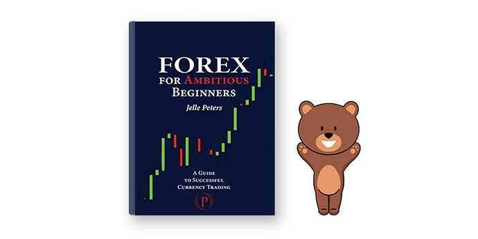 Jelle Peters – Forex For Ambitious Beginners: A Guide To Successful Currency Trading