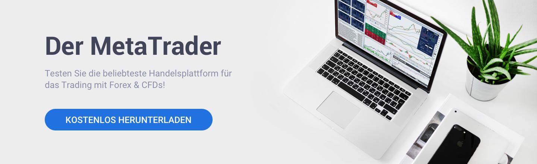 Testen Sie mit dem MetaTrader die beliebteste Handelsplattform für Forex und CFDs