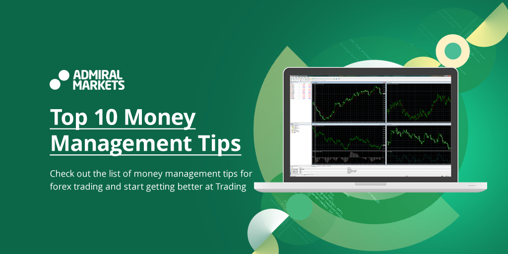 Top 10 money management tips for Forex trading